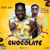 Stay Jay ft Kuami Eugene - Chocolate (Prod By Tops Beat x Master Garzy)