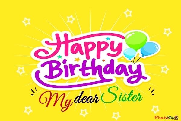 happy birthday to my sister-happy birthday wishes for sister-happy birthday didi-happy birthday to my sister