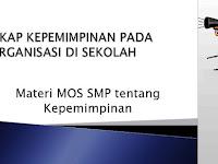 Download Materi MOS SMP 2016 tentang Kepemimpinan (Format Powerpoint)