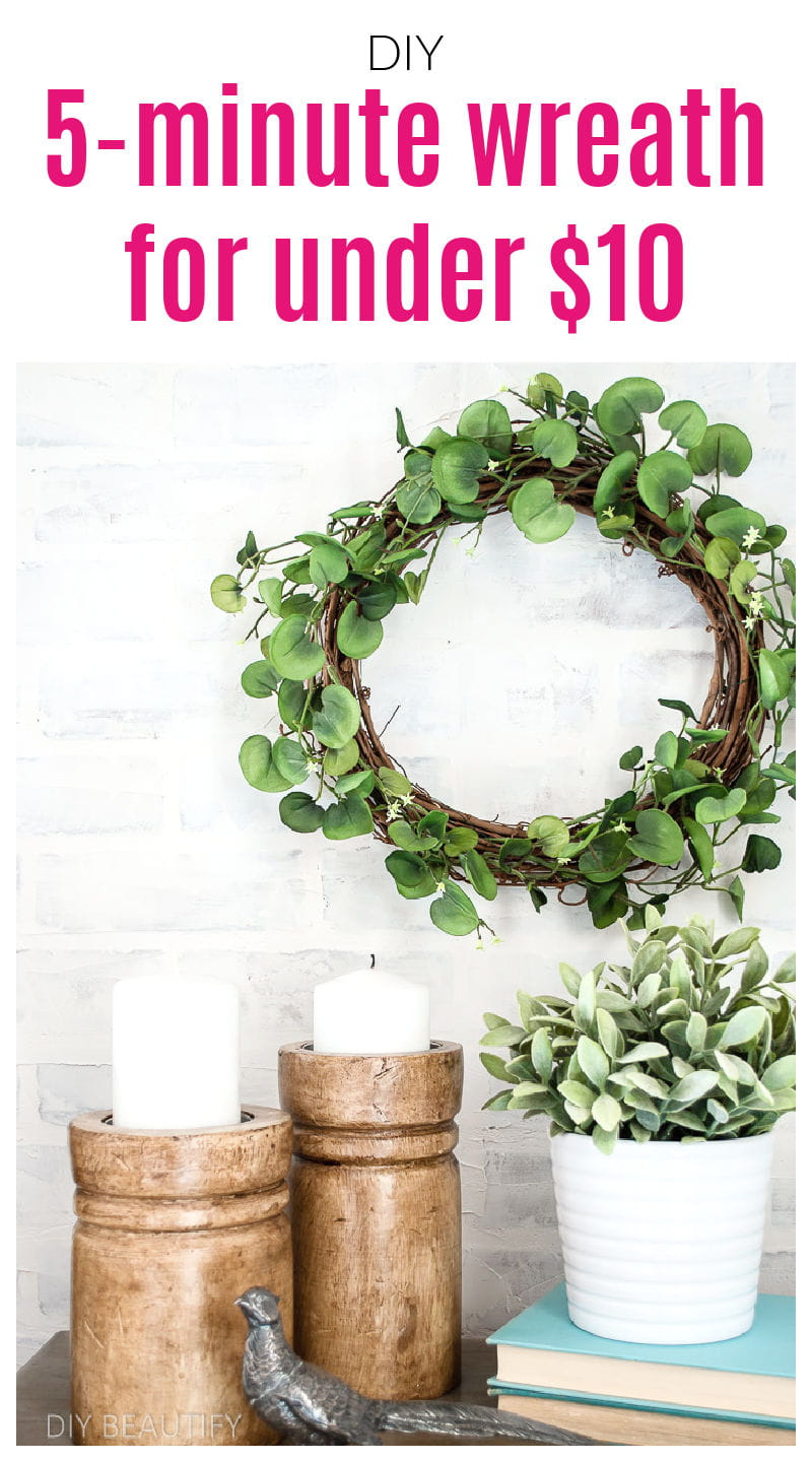 easy 5 minute greenery wreath for under $10