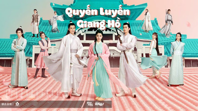 Quyến Luyến Giang Hồ - Lovely Swords Girl (2019