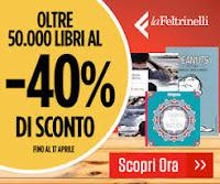 Promozioni: Feltrinelli libri nuovi scontati fino al 40%
