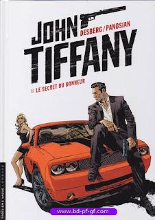 John Tiffany, Le secret du bonheur, Tome 1, 2013