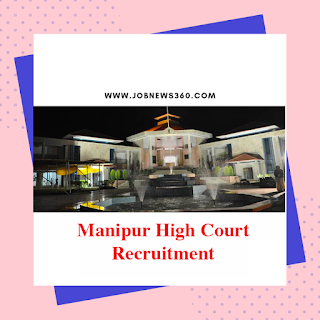 Manipur High Court Recruitment 2019 for Judicial Service Grade (8 Vacancies)