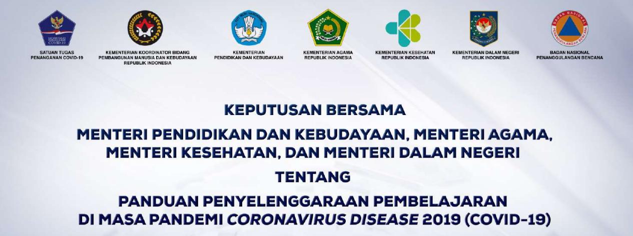 SKB 4 (Empat) Menteri Tentang Panduan Pembelajaran Tatap Muka (PTM) Terbatas Pada masa Pandemi Covid-19