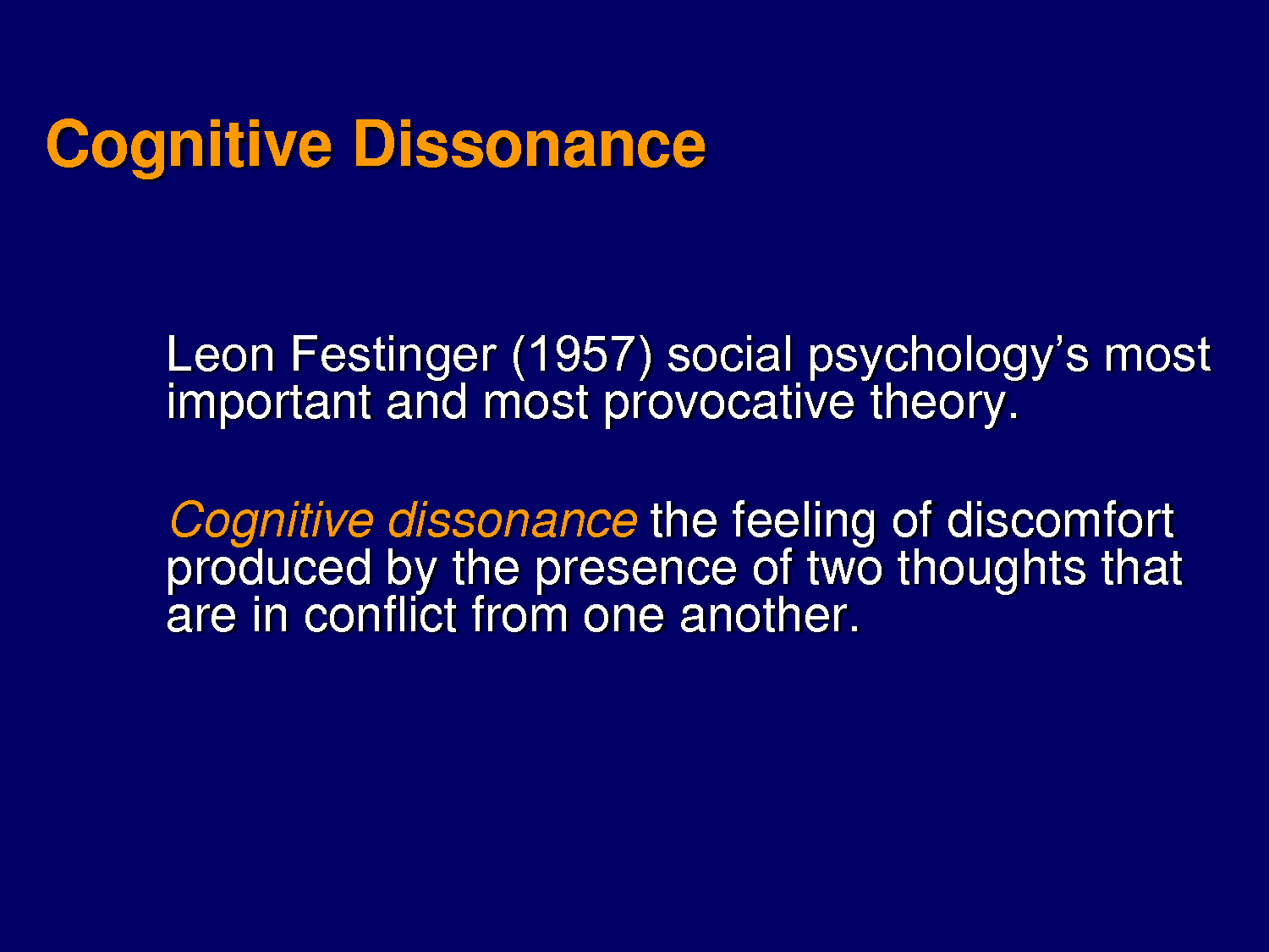 cognitive dissonance As humans, we tend to seek consistency in our beliefs and actions so, when you have two conflicting thoughts at the same time, or when you engage in behavior that conflicts with your beliefs, you are apt to feel a sense of discomfort.