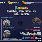 [Webinar] Khilafah, Pan Islamism, dan Ummah