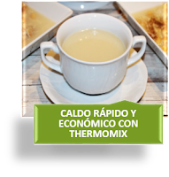 CALDO RÁPIDO Y ECONÓMICO EN THERMOMIX