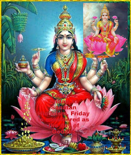 Today is Friday. In Sanatan Hinduism, Friday is considered as the day of Goddes