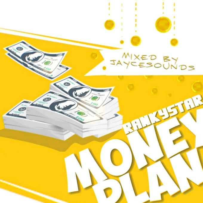 RankyStar - Money Plan | MP3 Download