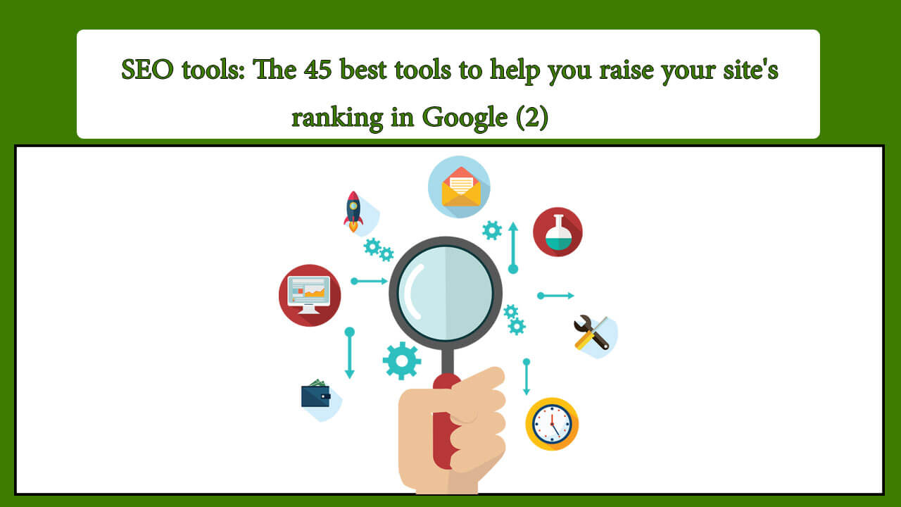 SEO tools: The 45 best tools to help you raise your site's ranking in Google (2)