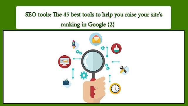 SEO tools: The 45 best tools 2