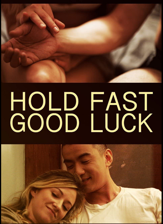 Hold Fast Good Luck (2020)