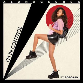 AlunaGeorge (feat. Popcaan) - I'm In Control