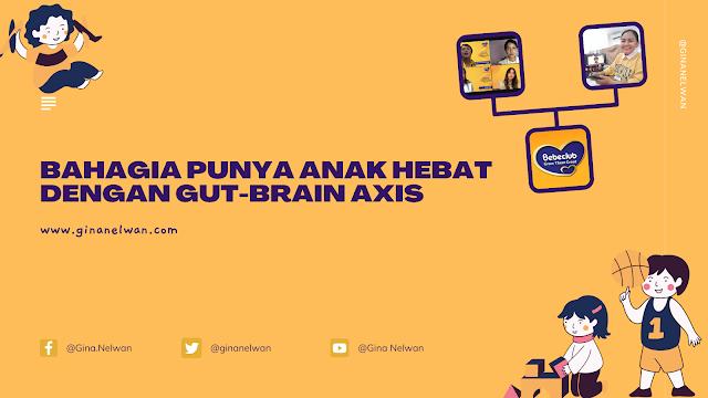 Bahagia Punya Anak Hebat Dengan Gut-Brain Axis