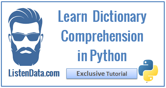 dictionary comprehension in python