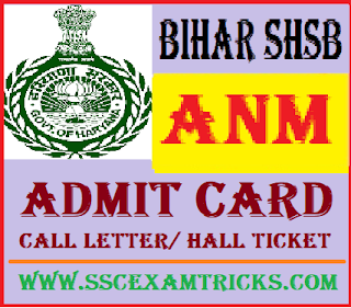 Bihar SHSB ANM Admit Card
