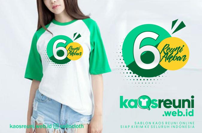 Desain Kaos Sablon Reuni Akbar 6 Tahun Alumni - Kaos Reuni