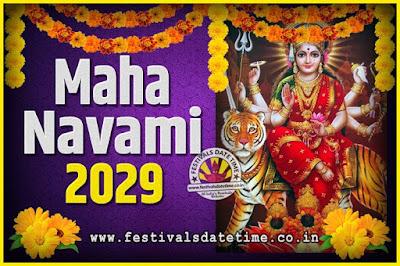 2029 Maha Navami Pooja Date and Time, 2029 Maha Navami Calendar