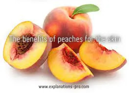 The benefits of peaches for the skin