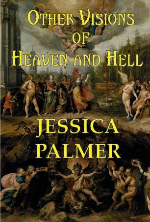 Other Visions of Heaven and Hell