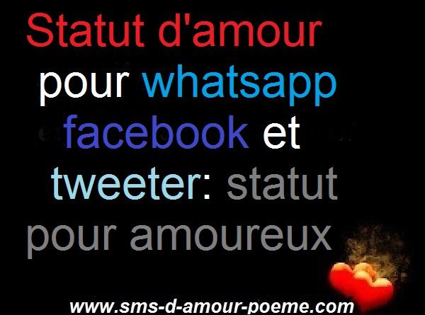 Statut d'amour pour whatsapp facebook et tweeter: statut amoureux