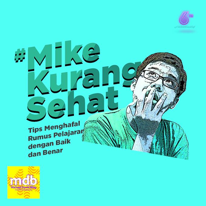 #MikeKurangSehat: Tips Menghafal Rumus Pelajaran dengan Baik dan Benar