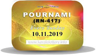 "Keralalottery.info, ""kerala lottery result 10 11 2019 pournami RN 417"" 10th November 2019 Result, kerala lottery, kl result, yesterday lottery results, lotteries results, keralalotteries, kerala lottery, keralalotteryresult, kerala lottery result, kerala lottery result live, kerala lottery today, kerala lottery result today, kerala lottery results today, today kerala lottery result,10 11 2019, 10.11.2019, kerala lottery result 10-11-2019, pournami lottery results, kerala lottery result today pournami, pournami lottery result, kerala lottery result pournami today, kerala lottery pournami today result, pournami kerala lottery result, pournami lottery RN 417 results 10-11-2019, pournami lottery RN 417, live pournami lottery RN-417, pournami lottery, 10/11/2019 kerala lottery today result pournami, pournami lottery RN-417 10/11/2019, today pournami lottery result, pournami lottery today result, pournami lottery results today, today kerala lottery result pournami, kerala lottery results today pournami, pournami lottery today, today lottery result pournami, pournami lottery result today, kerala lottery result live, kerala lottery bumper result, kerala lottery result yesterday, kerala lottery result today, kerala online lottery results, kerala lottery draw, kerala lottery results, kerala state lottery today, kerala lottare, kerala lottery result, lottery today, kerala lottery today draw result"
