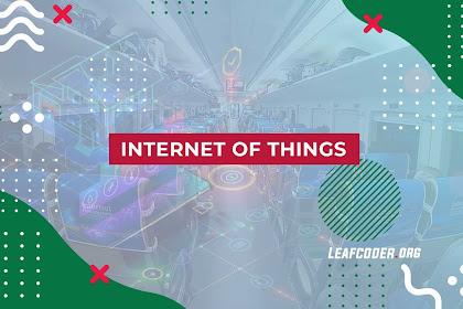 Tentang Internet of Things dan Manfaatnya