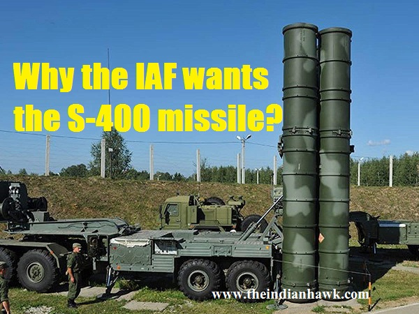 Why the IAF wants the S-400 missile | Defence Insights