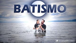 Qual a importancia do batismo