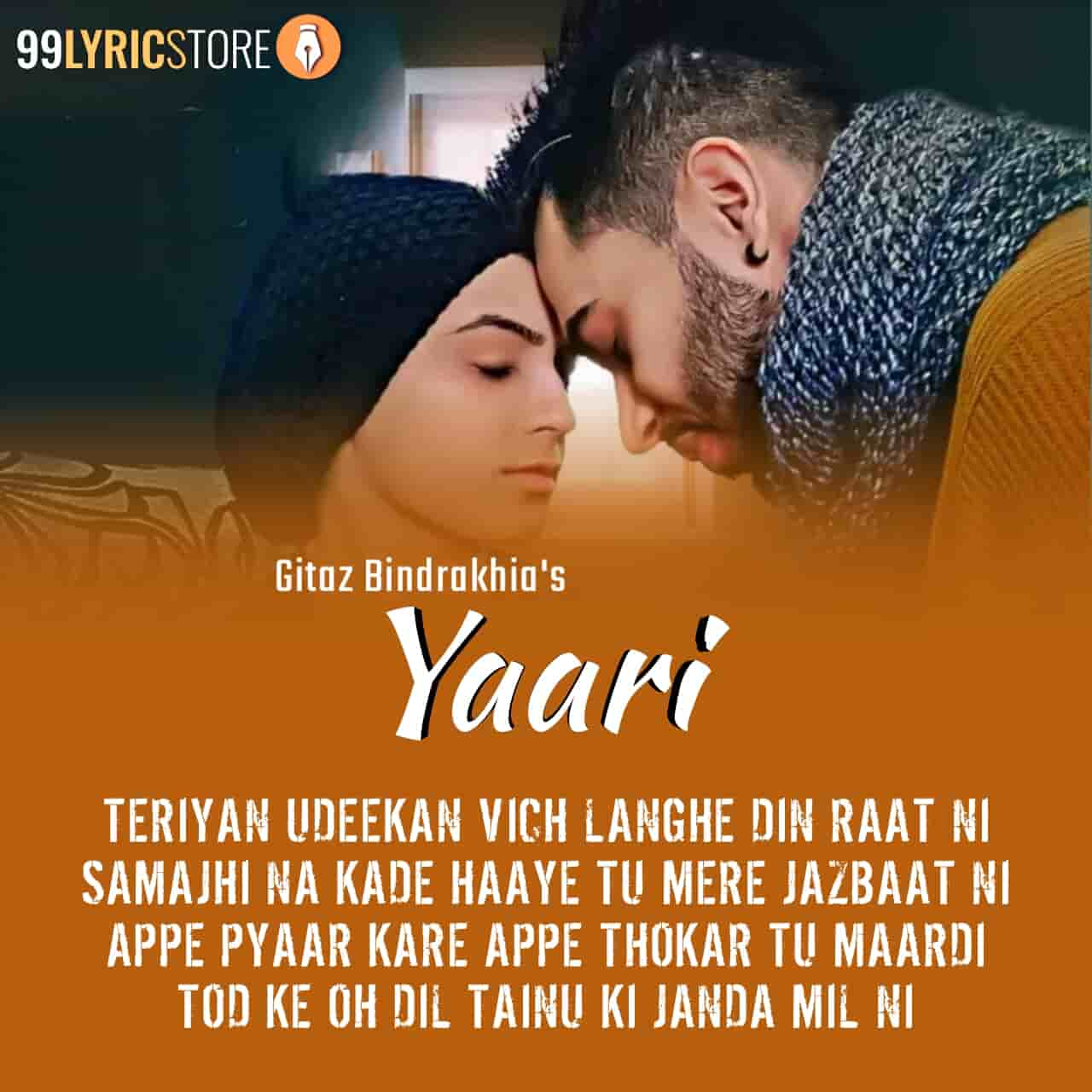 Yaari Punjabi song lyrics sung by Gitaz Bindrakhia