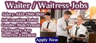 Waiter and Waitress Recruitment in Dubai For Reputed Restaurant in Dubai