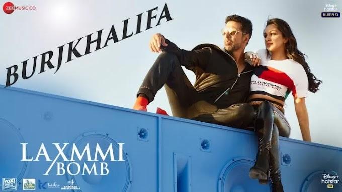 बुर्जखलीफ़ा BurjKhalifa Lyrics Hindi – Laxmmi Bomb