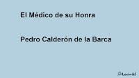 El Médico de su HonraPedro Calderón de la Barca