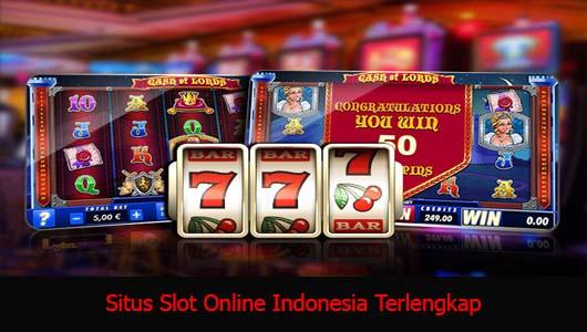 Situs Slot Online Indonesia Terlengkap