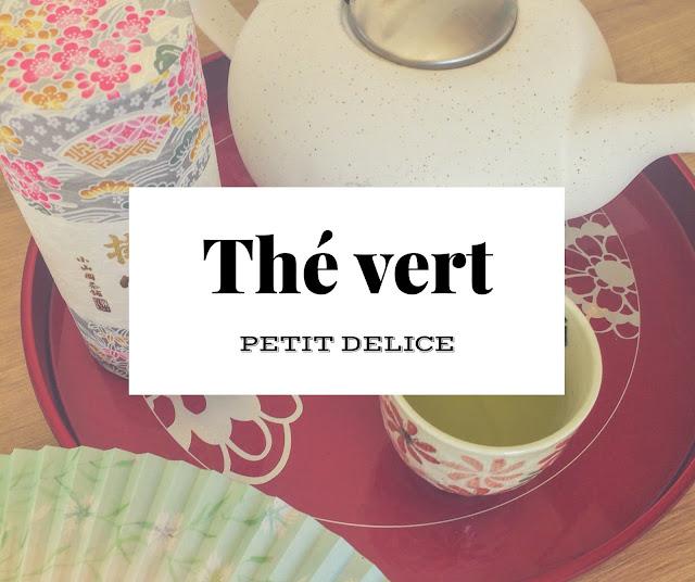 thé vert découverte blog