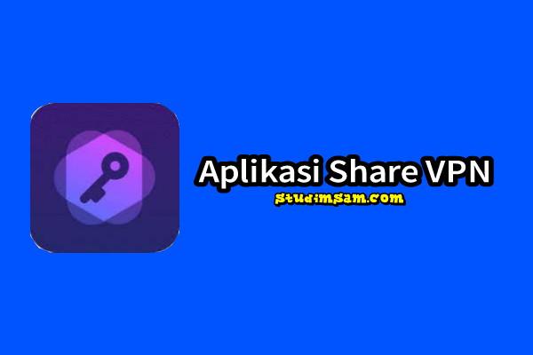 aplikasi share vpn