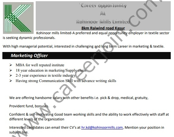 Kohinoor Mills Limited Latest Jobs 2021 in Pakistan - Apply via hr.kd@kohinoormills.com - Kohinoor Mills Limited Jobs 2021 For Marketing Officer and Management Trainee Officer