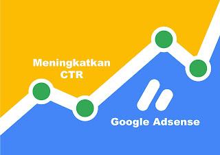 meningkatkan ctr google adsense di blog