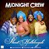 Music: Midnight Crew – Shout Halleluyah | @MidnightCrewNG