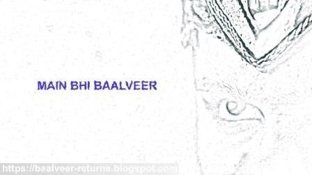 MAIN BHI BAALVEER,baalveer belt,main bhi baalveer,main bhi baalveer band,baalveer news,baalveer show,baalveer phone number,baalveer chahiye baalveer