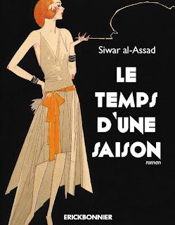 Le temps d'une saison - Siwar al-Assad