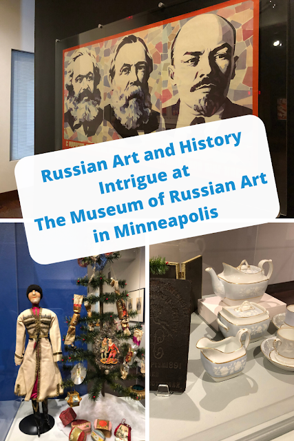 Russian Art and History Intrigue at The Museum of Russian Art in Minneapolis