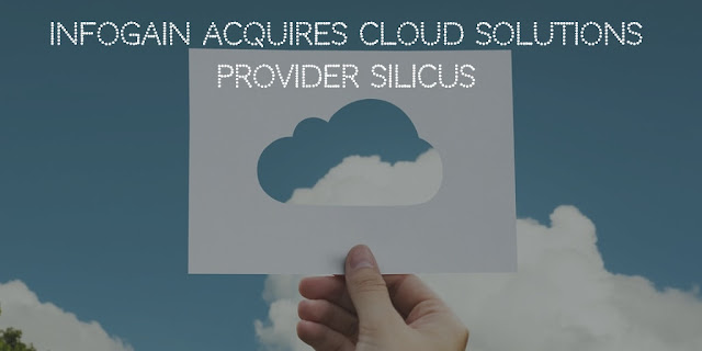 Infogain acquires cloud solutions provider Silicus