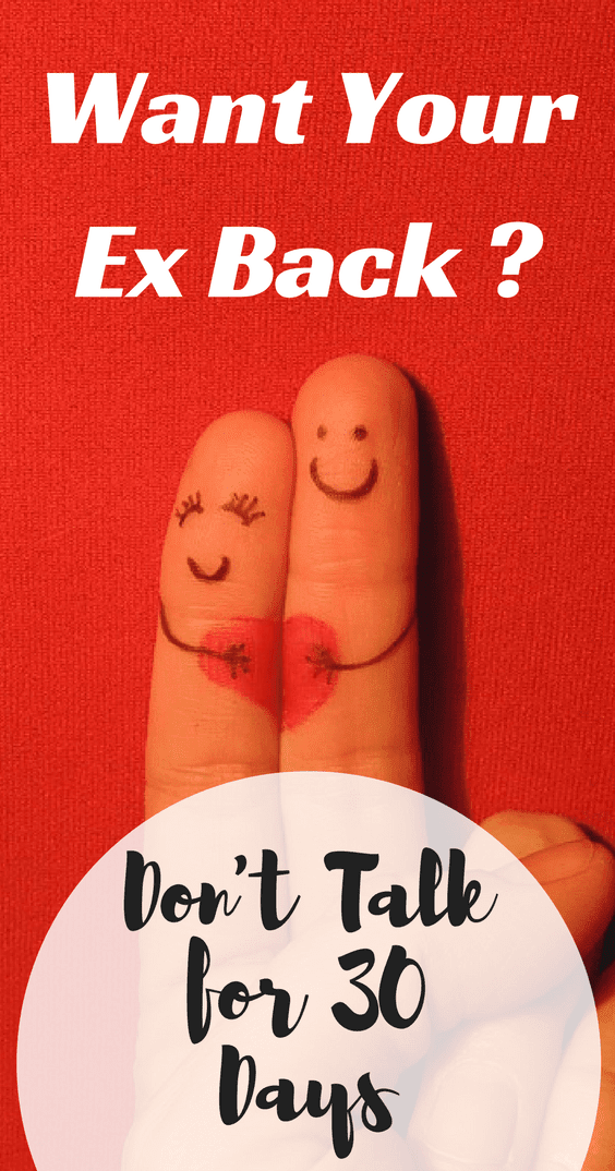 Want Your Ex Back? Don't Talk for 30 Days