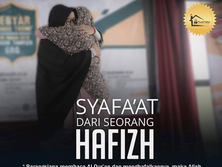 SYAFA'AT DARI SEORANG HAFIZH