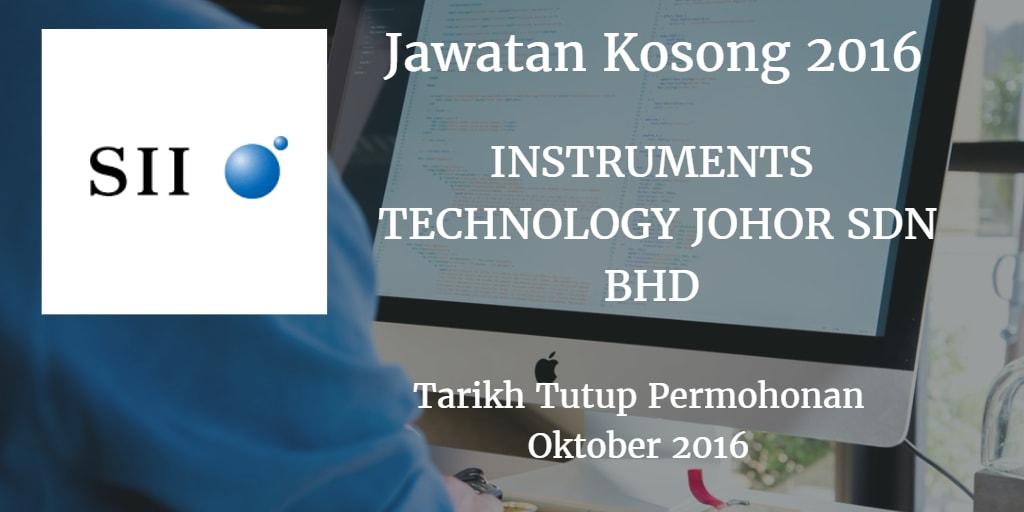Jawatan Kosong  INSTRUMENTS TECHNOLOGY JOHOR SDN BHD Oktober 2016