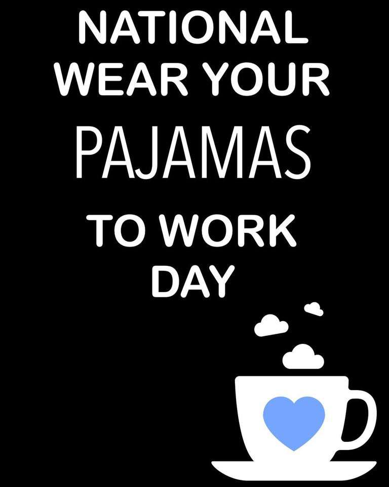 Wear Pajamas to Work Day Wishes Awesome Picture