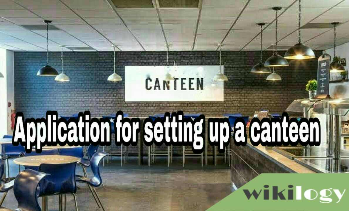 Application for setting up a canteen